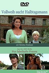 Primary photo for Vollweib sucht Halbtagsmann