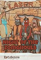 Night of the Zomghouls