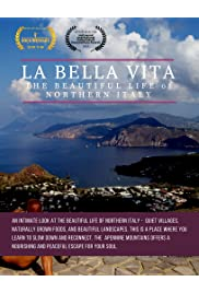 La Bella Vita: The Beautiful Life of Northern Italy