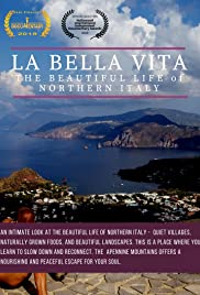 La Bella Vita: The Beautiful Life of Northern Italy Poster