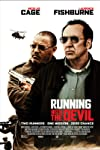 Running with the Devil (2019)