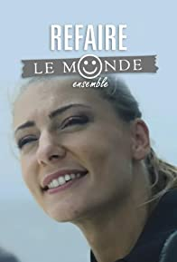 Primary photo for Refaire le monde ensemble