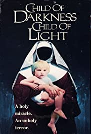 Child of Darkness, Child of Light Poster