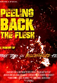 Peeling Back the Flesh: The Making of Three Tears on Bloodstained Flesh Poster