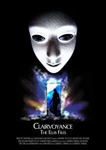 Freemovies online to watch Clairvoyance the Ellis Files [2160p]