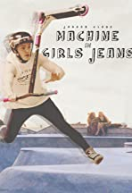 Jordan Clark: Machine in Girls Jeans