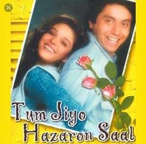 Tum Jiyo Hazaron Saal movie, song and  lyrics