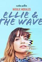 Ellie & the Wave