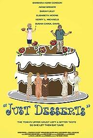Just Desserts (2008)