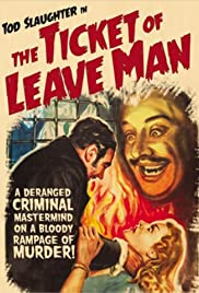 The Ticket of Leave Man (1937) Poster - Movie Forum, Cast, Reviews