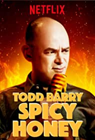 Todd Barry in Todd Barry: Spicy Honey (2017)