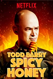 Todd Barry: Spicy Honey (2017) 720p