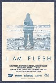 I Am Flesh Poster