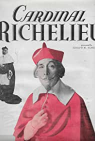 Cardinal Richelieu (1935) Poster - Movie Forum, Cast, Reviews