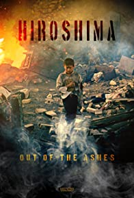 Primary photo for Hiroshima: Out of the Ashes