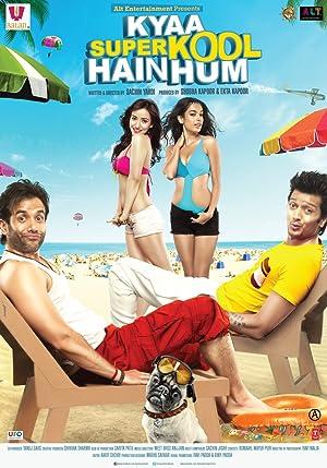 Kyaa Super Kool Hain Hum movie, song and  lyrics
