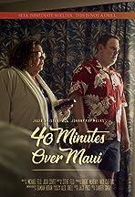 40 Minutes Over Maui