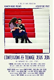 Confessions of a Teenage Jesus Jerk