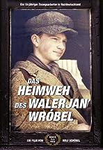 Walerjan Wrobel's Homesickness