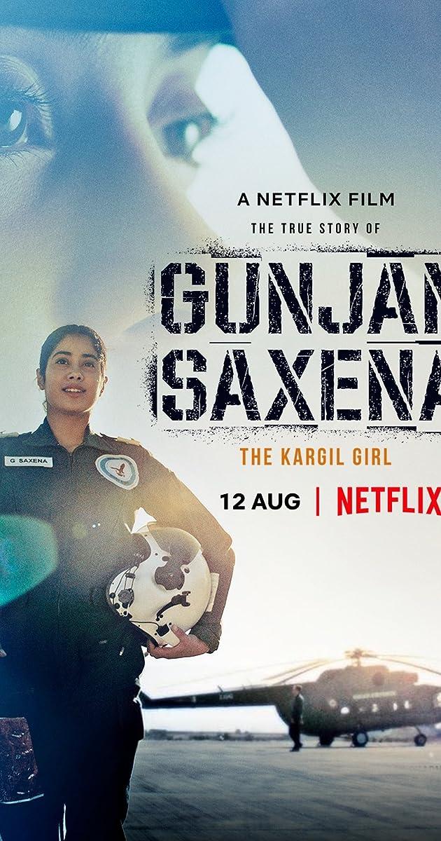 Gunjan Saxena The Kargil Girl 2020 Imdb