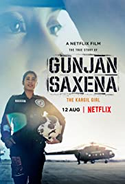 Gunjan Saxena: The Kargil Girl | Watch Movies Online