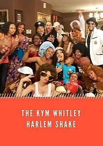 Dvd movie to download Kym Whitley Harlem Shake [2K]