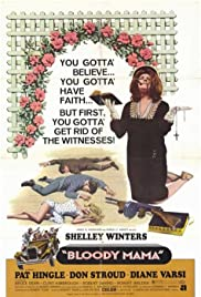 Bloody Mama (1970) Poster - Movie Forum, Cast, Reviews