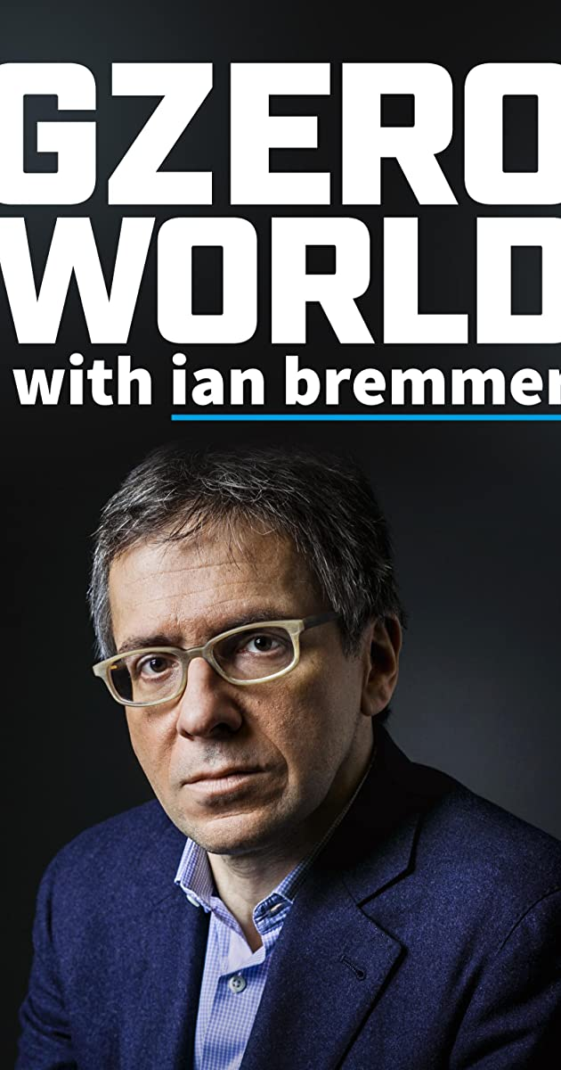 Download GZERO World with Ian Bremmer or watch streaming online complete episodes of  Season 2 in HD 720p 1080p using torrent