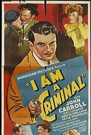I Am a Criminal Poster