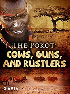 Websites for free hollywood movies downloads Pokot: Guns Cows and Rustlers UK [2K]