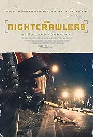 The Nightcrawlers(2019) Poster - Movie Forum, Cast, Reviews