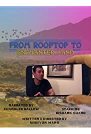 From Rooftop to Enchanted Land