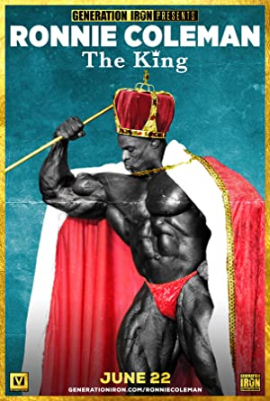 Ronnie Coleman: The King Poster