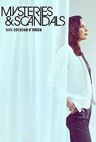 Soledad O'Brien in Mysteries & Scandals (2018)