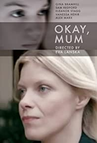 Primary photo for Okay, Mum