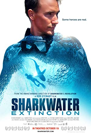 Sharkwater: Extinction Poster