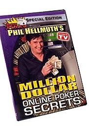 Phil Hellmuth's Million Dollar Online Poker Secrets Poster