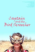 Captain and the Bird Screecher