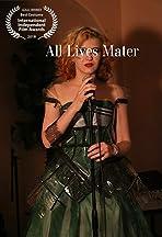 All Lives Mater