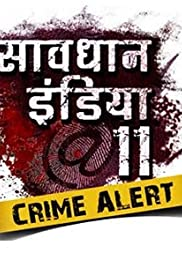 Savdhaan India: Crime Alert (TV Series 2012– ) - IMDb