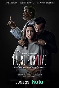 Pierce Brosnan, Justin Theroux, and Ilana Glazer in False Positive (2021)