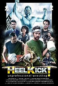 Pam Kearns, Cooper Bibaud, Danny Mac, Chris Wilcox, Matthew Graham, Mackenzie Warner, and Alex Shamku in Heel Kick! (2018)
