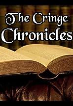 The Cringe Chronicles