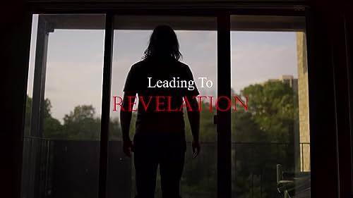 Trailer for Leading To Revelation