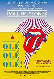 The Rolling Stones Olé, Olé, Olé!: A Trip Across Latin America (2016) 1080p
