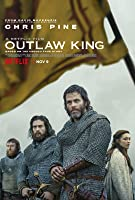 Outlaw King 流亡君主 2018