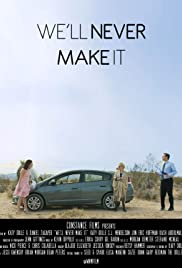 We'll Never Make It Poster