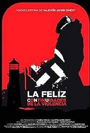 La Feliz, continuidades de la violencia Poster