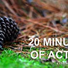 20 Minutes of Action (2020)