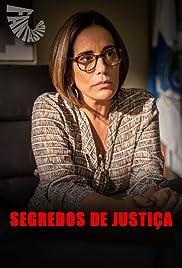 Segredos de Justiça Poster